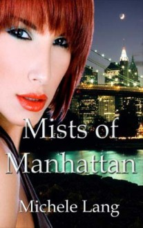 Mists of Manhattan - Michele Lang