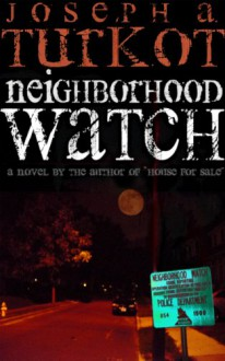 Neighborhood Watch - Joseph Turkot