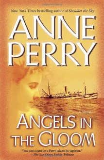 Angels in the Gloom - Anne Perry
