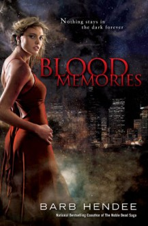 Blood Memories - Barb Hendee