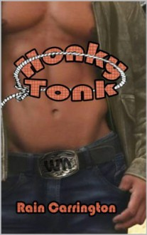 Honky Tonk - Rain Carrington
