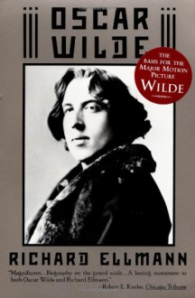 Oscar Wilde - Richard Ellmann