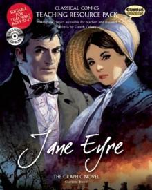 Classical Comics Study Guide: Jane Eyre: Making the Classics Accessible for Teachers and Students - Gareth Calway, John M. Burns, Jo Wheeler, Joe Sutliff Sanders