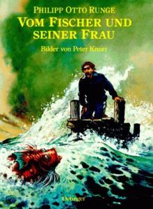 Vom Fischer Und Seiner Frau - Philipp Otto Runge, Peter Knorr, Irene Wellershoff