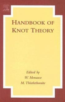 Handbook of Knot Theory - William Menasco, Morwen Thistlethwaite