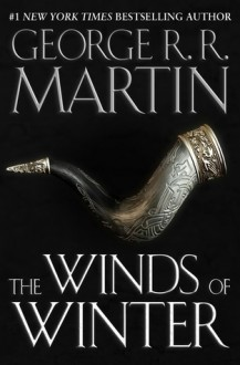 The Winds of Winter - George R.R. Martin