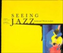Seeing Jazz: Artists and Writers on Jazz - The Smithsonian Institution, Clark Terry, Milt Hinton, Deborah MacAnic, Smithsonian Institution Travel