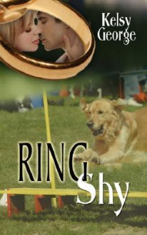 Ring Shy - Kelsy George