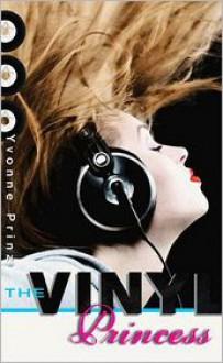 The Vinyl Princess - Yvonne Prinz