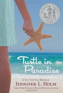 Turtle in Paradise - Jennifer L. Holm