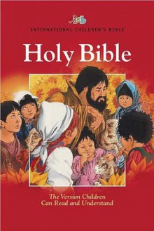Holy Bible: International Children's Bible - Anonymous