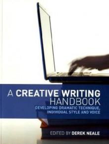 A Creative Writing Handbook - Bill Greenwell, Lindsay Anderson