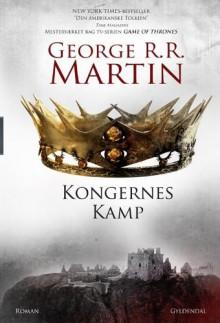 Kongernes kamp (En sang om is og ild, #2) - George R.R. Martin