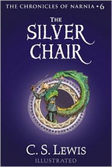 The Silver Chair: The Chronicles of Narnia - C.S. Lewis, Pauline Baynes