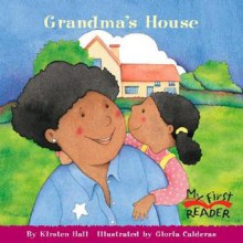 Grandma's House - Kirsten Hall, Gloria Calderas Lim, Gloria Calderas