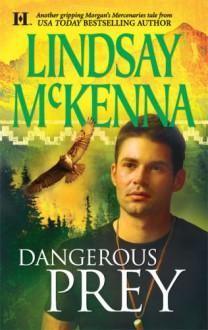 Dangerous Prey - Lindsay McKenna