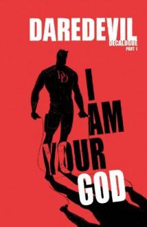 Daredevil, Vol. 12: Decalogue - Alex Maleev,Brian Michael Bendis