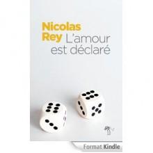 L'amour est déclaré - Nicolas Rey