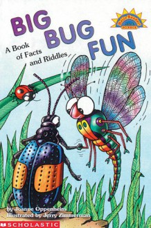 Big Bug Fun - Joanne F. Oppenheim, Jerry Zimmerman