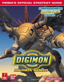 Digimon World: Prima's Official Strategy Guide - Elizabeth M. Hollinger, Elizabeth M. Hollinger