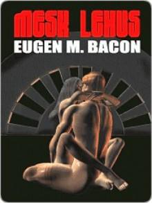 Mesk Lexus - Eugen Bacon