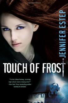 Touch of Frost (Mythos Academy) - Jennifer Estep