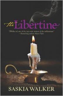 The Libertine - Saskia Walker