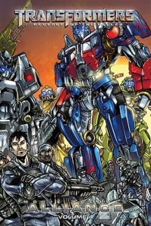 The Transformers: Alliance - The Revenge of the Fallen Movie Prequel #4 - Chris Mowry, Alex Milne