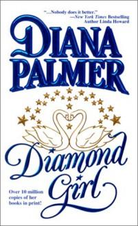 Diamond Girl - Diana Palmer