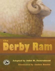 The Derby Ram - John M Feierabend, Jackie Roche
