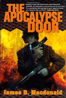 The Apocalypse Door - James D. Macdonald