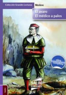 El avaro/ El médico a palos - Molière