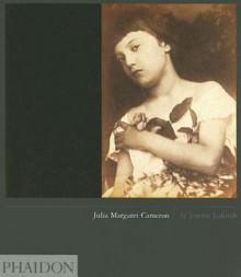 Julia Margaret Cameron - Joanne Lukitsh