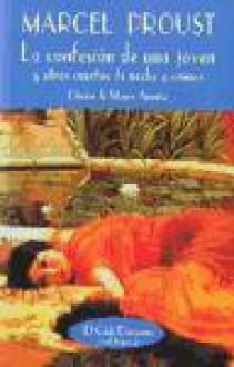 La confesión de una joven y otros cuentos de noche de crimen - Marcel Proust