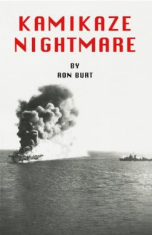 Kamikaze Nightmare - Ron Burt