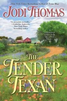 The Tender Texan - Jodi Thomas