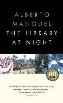The Library at Night - Alberto Manguel
