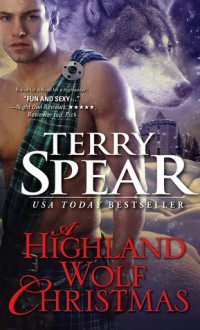 A Highland Wolf Christmas - Terry Spear