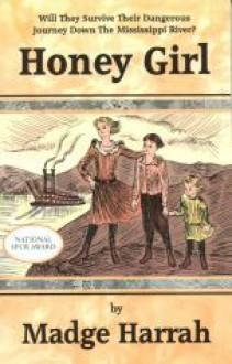 Honey Girl - Madge Harrah