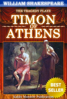 a character analysis of timon from the play timon of athens by william shakespeare