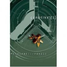 Genetiks™ Volume 1 - Richard Marazano, Jean-Michel Ponzio