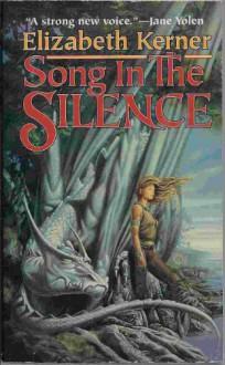 Song in the Silence - Elizabeth Kerner