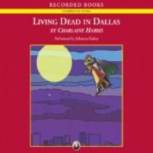 Living Dead in Dallas - Johanna Parker, Charlaine Harris