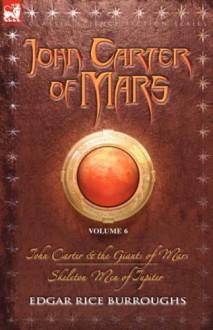 John Carter of Mars - Edgar Rice Burroughs