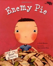 Enemy Pie - Derek Munson,Tara Calahan King