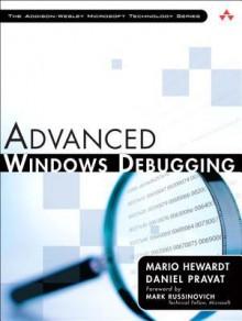 Advanced Windows Debugging - Mario Hewardt