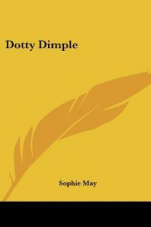 Dotty Dimple - Sophie May