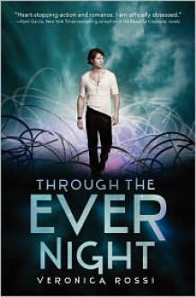 Through the Ever Night -