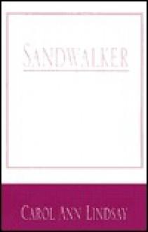 Sandwalker - Carol Ann Lindsay