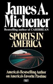 Sports in America - James A. Michener